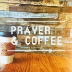 Prayer & Coffee